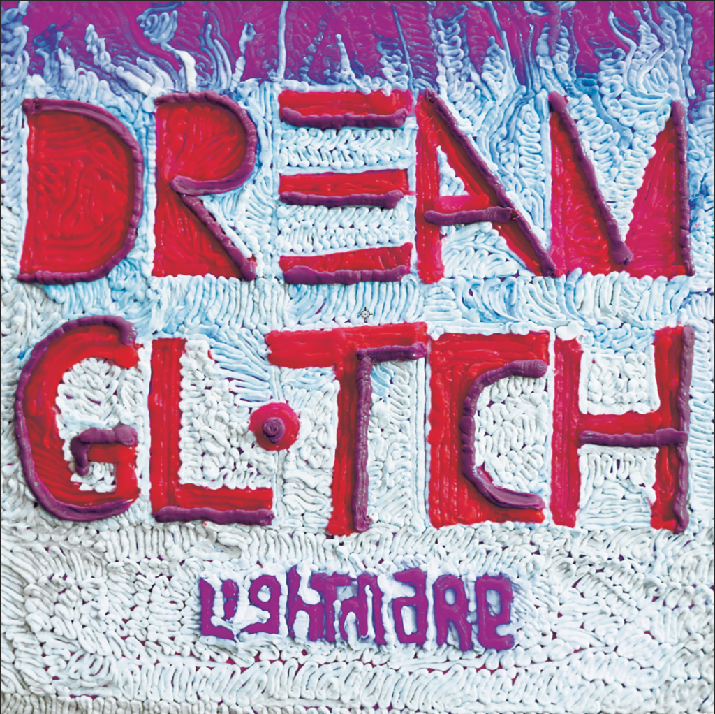 """a hi-def photograph of an album cover made using a 3D printing pen. In white, purple, red and blue the title """"Dream Glitch Lightmare"""" is spelled out"""